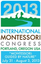 International Montessori Congress 2013