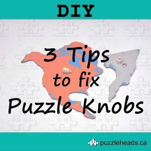 DIY 3 Tips to Fix Puzzle Knobs
